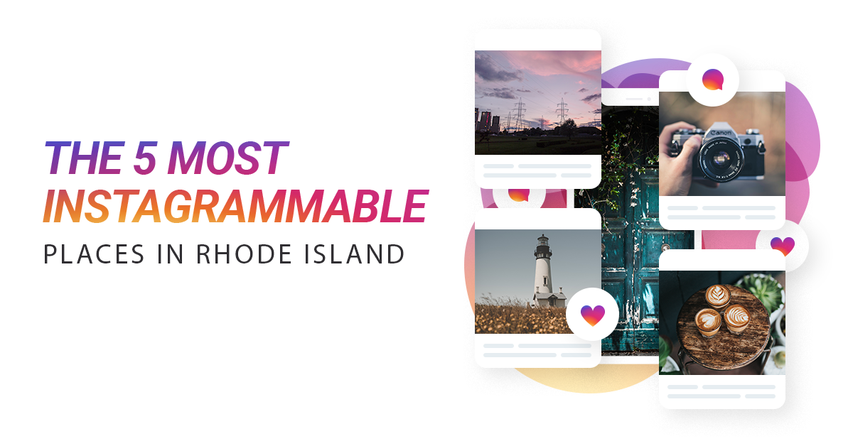 Rhode Island's 5 Most Instagram Worthy Place