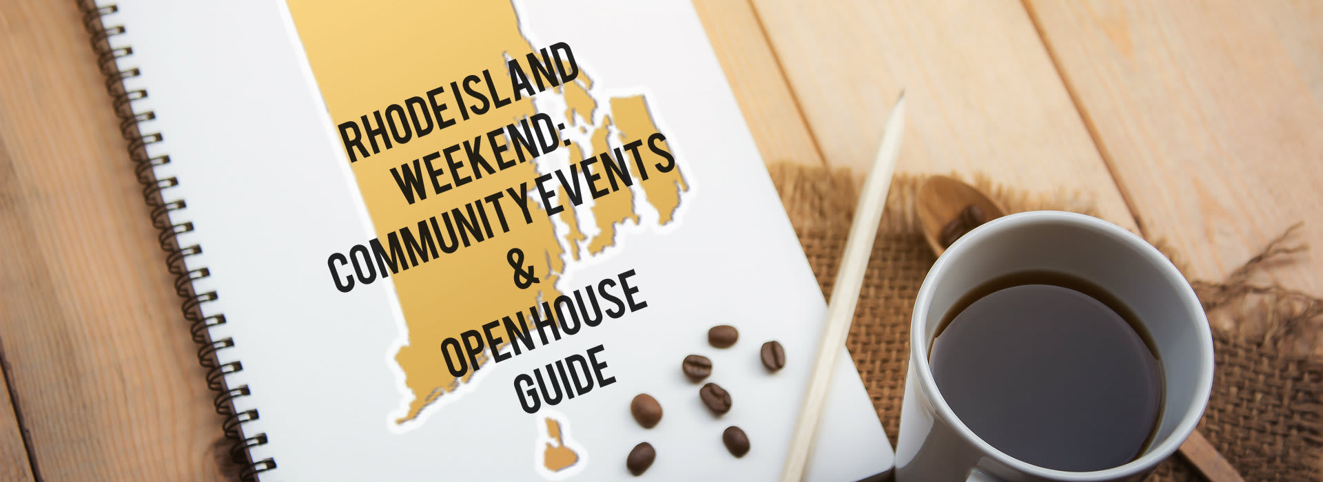 Rhode Island Weekend Events & Open Houses