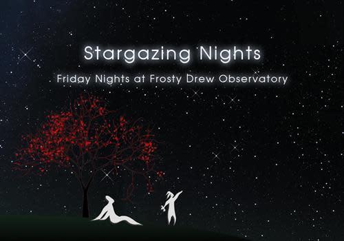 Stargazing Nights at Frosty Drew Observatory