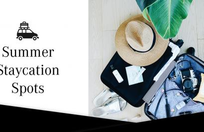 Summer Staycation Spots