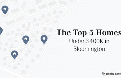 Top 5 Homes Under $400K In Bloomington