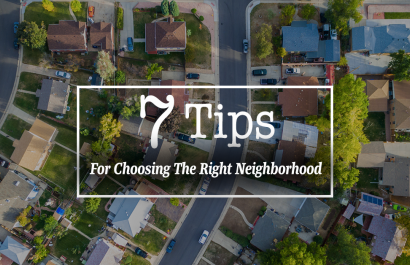 How to Find the Perfect Neighborhood for You