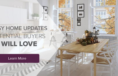 Easy Updates Potential Buyers Will Love