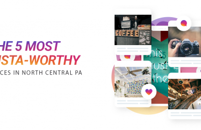 The 5 Most Instagram Worthy Places in North Central PA