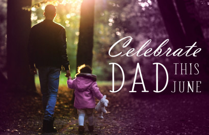Celebrate Dad All Month Long Copy
