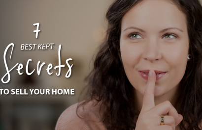7 Best-Kept Secrets to Selling Your Home