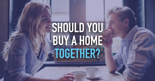 Should You Buy a Home Together?