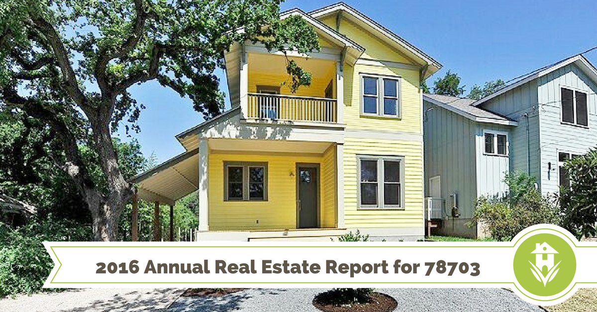 Our annual real estate report for Austin's 78703 neighborhoods (2016)
