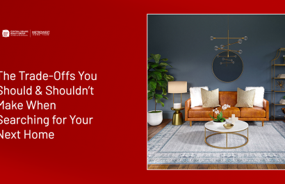 The Trade-Offs You Should & Shouldn't Make When Searching for Your Next Home