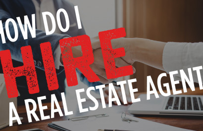 How Do I Hire a Real Estate Agent?