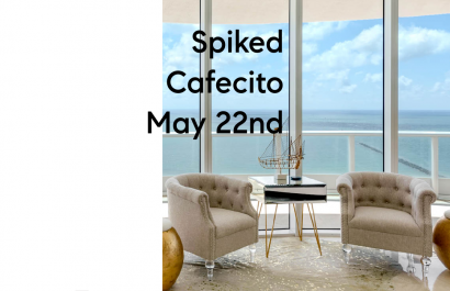 Spiked Cafecito May 22nd