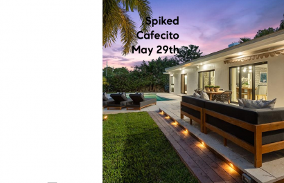Spiked Cafecito May 29th