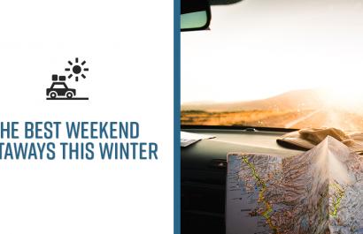 The Best Weekend Getaways this Winter