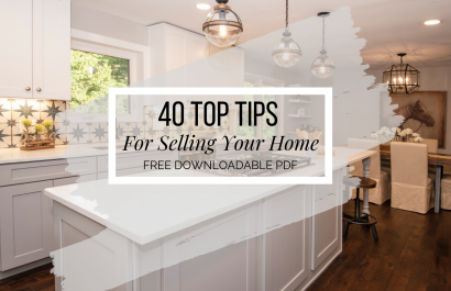 40 Top Tips For Selling Your Home (Downloadable PDF)