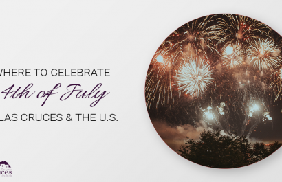 Best Fourth of July Celebrations in Las Cruces & The U.S.