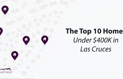 Top 10 Homes Under $400K In Las Cruces