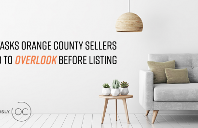 6 Tasks Orange County Sellers Tend to Overlook Before Listing