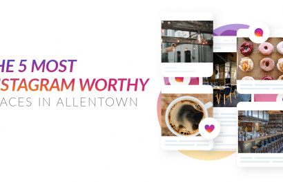 The 5 Most Instagram Worthy Places in Allentown