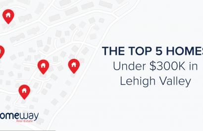 Top 5 Homes Under $300K In Lehigh Valley!