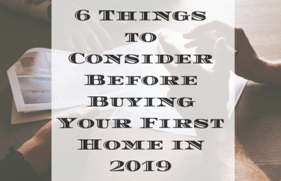 6 Things to Consider Before Buying your First Home