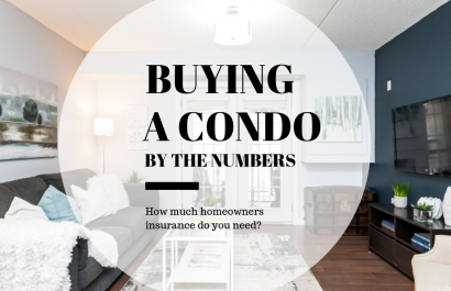 Buying a Condo by the Numbers: How much homeowners insurance do you need?