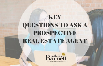 KEY  QUESTIONS TO ASK A PROSPECTIVE  REAL ESTATE AGENT