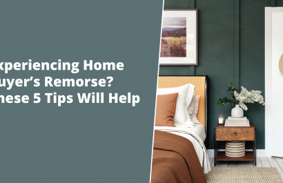 Worried About Home Buyer's Remorse? These 5 Tips Will Help Avoid Regret