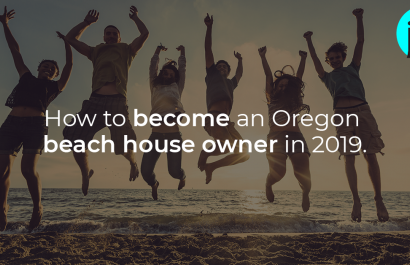 How to Become an Oregon Beach House Owner in 2019
