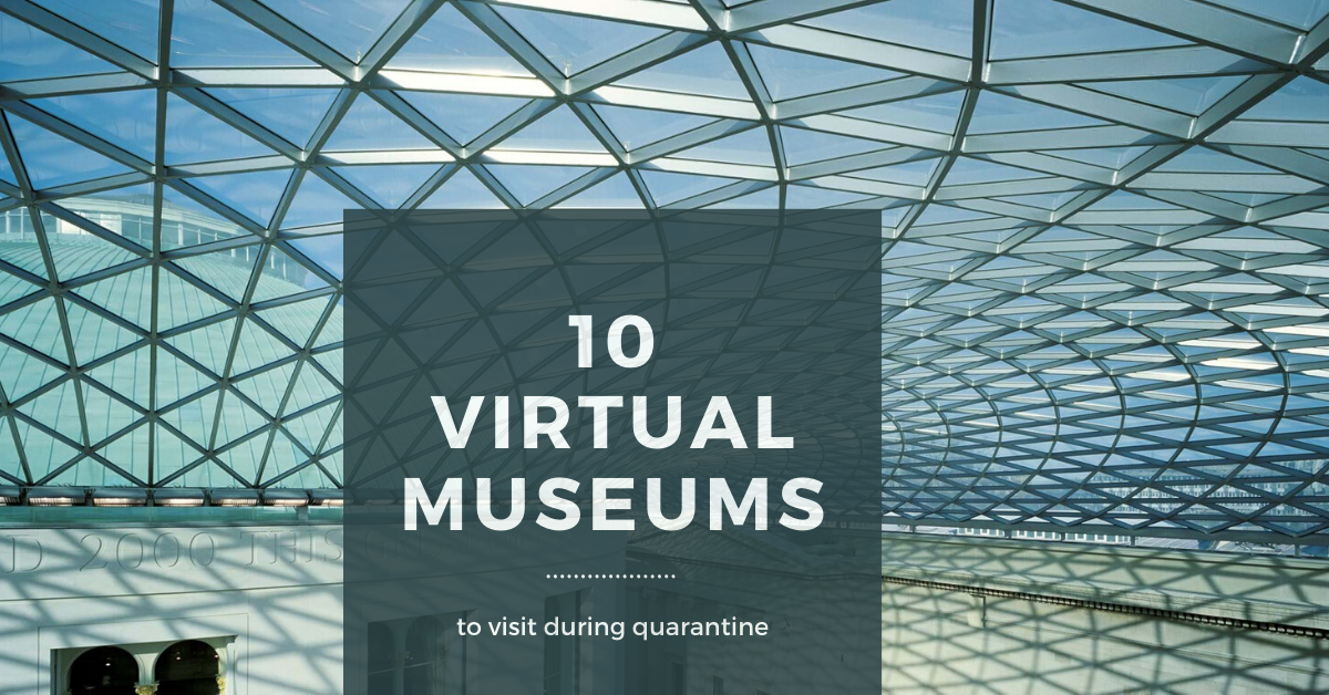 Explore 10 Museums Virtually